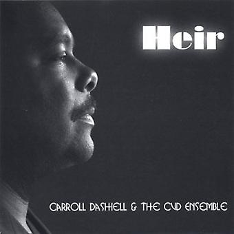 Carroll Dashiell & the Cvd Ensemble - Heir Heir to the Throne [CD] USA import