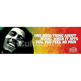 Bob Marley - een goed ding over muziek Poster Poster afdrukken
