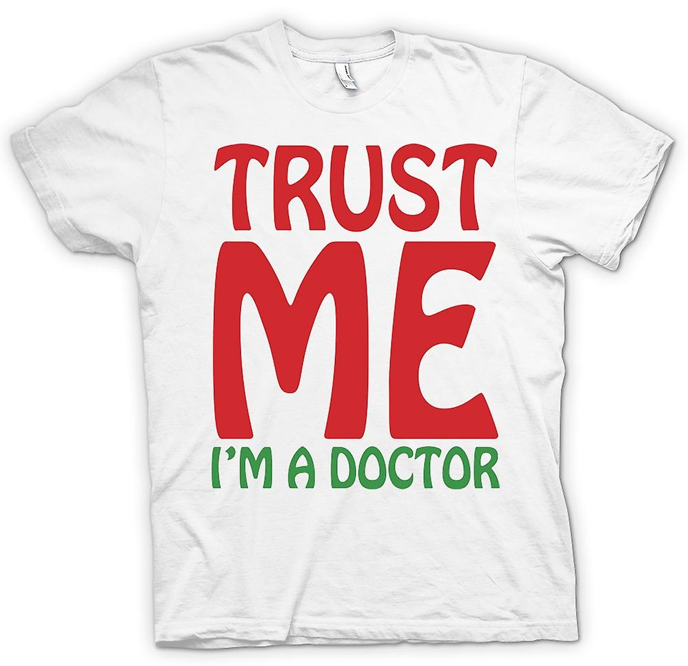 Womens T-shirt - Trust Me I'm A Doctor - Funny