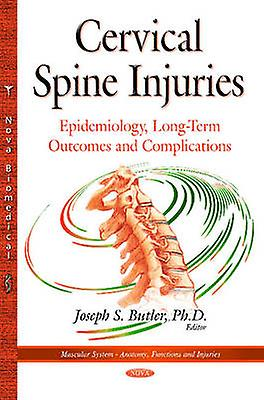 Cervical Spine Injuries by Joseph S. Butler