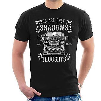 Las palabras son sólo las sombras de camiseta pensamientos hombres