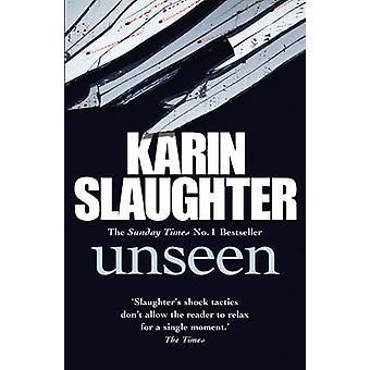 Unsichtbare - Nr. 7 von Karin Slaughter - 9780099571353 Buch