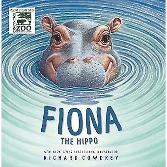Fiona the Hippo by Fiona the Hippo - 9780310766360 Book