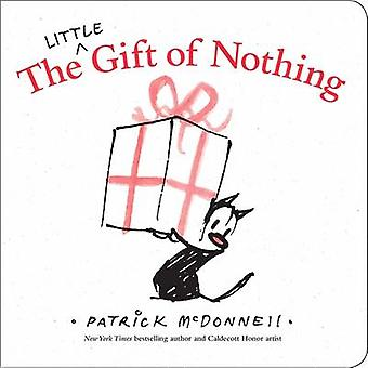 The Little Gift of Nothing by Patrick McDonnell - 9780316394734 Book