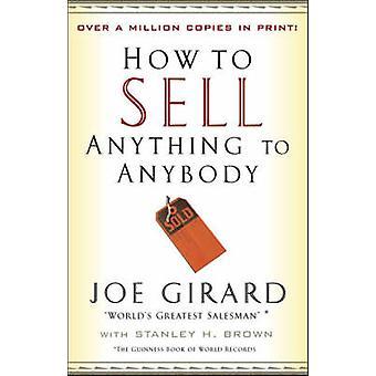 كيف تبيع أي شيء لأي شخص بجو جيرار-ستانلي براون حاء-97