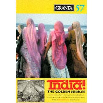 Granta 57 - India! - the Golden Jubilee by Ian Jack - 9780903141048 Bo