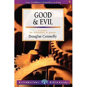 Good & Evil by Douglas Connelly - 9781844273324 Book