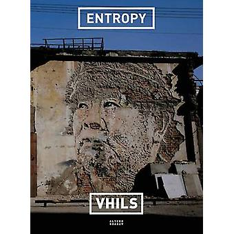 Entropy by Vhils - 9782072570193 Book
