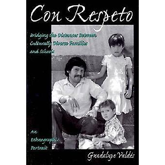 Con Respeto - Bridging the Distances Between Culturally Diverse Famili