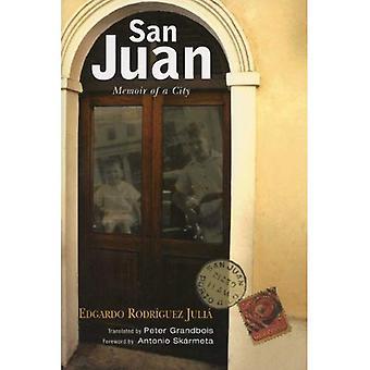 San Juan: Mémoire d'une ville