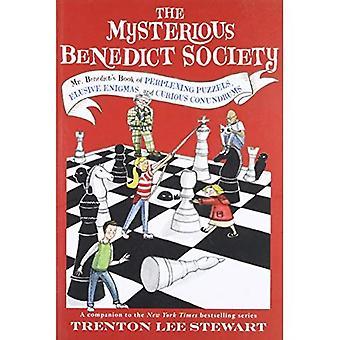 Det mystiska Benedict samhället: Mr Benedicts bok av förbryllande pussel, svårfångade gåtor och nyfiken gåtor
