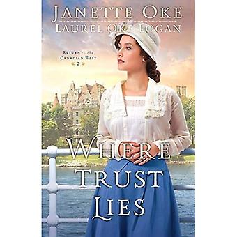 Where Trust Lies (Return to the Canadian West)