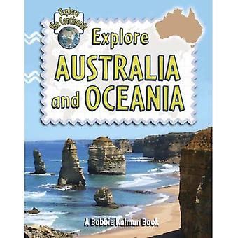 Explore Australia and Oceania (Explore the Continents)