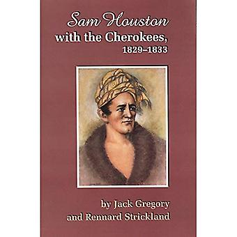 Sam Houston with the Cherokees, 1829-1833