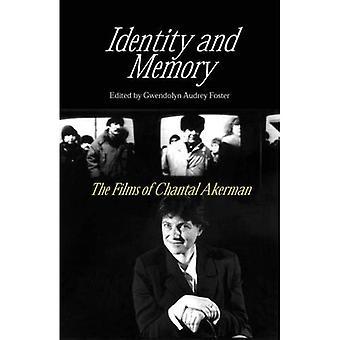 Identité & mémoire: Films de Chantal Akerman: les Films de Chantal Akerman