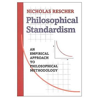 Philosophical Standardism: An Empiricist Approach to Philosophical Methodology