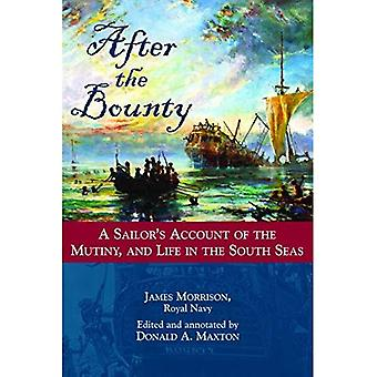 After the Bounty: A Sailor's Account of the Mutiny and Life in the South Seas