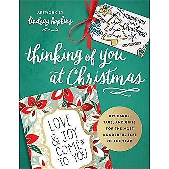 Thinking of You at Christmas: DIY Cards, Tags,� and Gifts for the Most Wonderful Time of the Year� (Colorful Greetings)