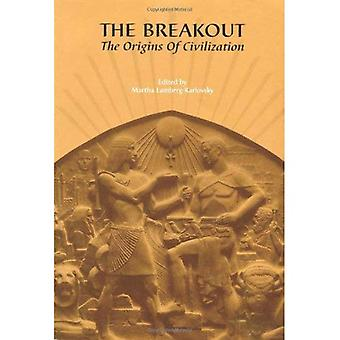 The Breakout: The Origins of Civilization: v.9
