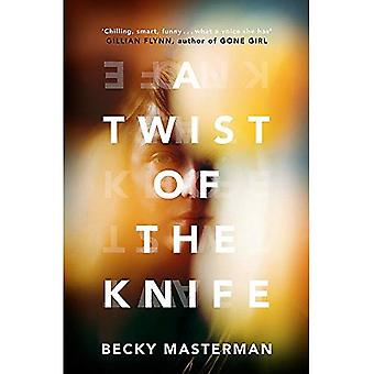 A Twist of the Knife: 'A twisting, high-stakes story... Brilliant' Shari Lapena, author of The Couple Next Door (A Brigid� Quinn investigation)