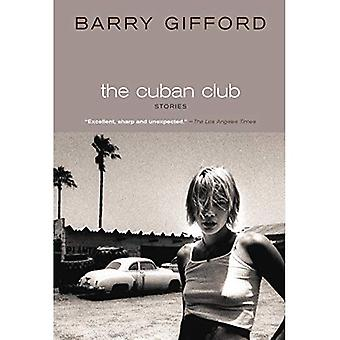 The Cuban Club: Stories