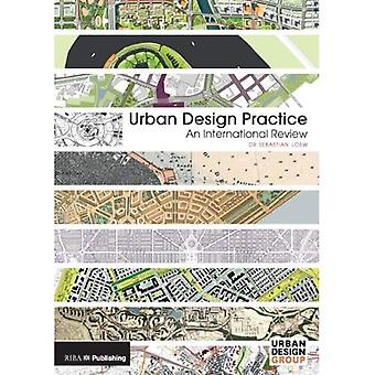 Urban Design Practice: An International Review