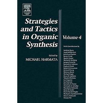 Stratégies et tactiques en synthèse organique par Harmata & Michael
