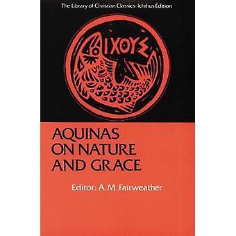 Thomas von Aquin auf Natur und Gnade von & Thomas von Aquin