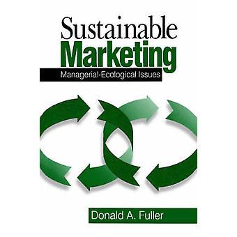 Questions écologiques gestion Marketing durable par Fuller & A. Donald