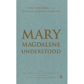 Mary Magdalene Understood by Schaberg & Jane
