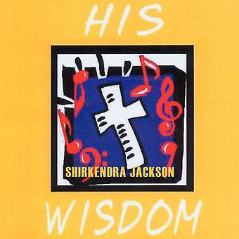 Hans visdom av Jackson & Shirkendra