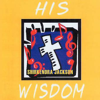 His Wisdom by Jackson & Shirkendra