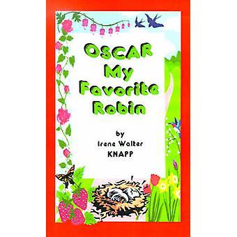 Oscar min favoritt Robin av Knapp & Irene Walter Brown