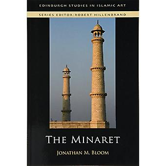 The Minaret by Jonathan M. Bloom - 9781474437226 Book