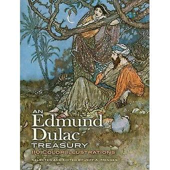 An Edmund Dulac Treasury - 110 Color Illustrations by Edmund Dulac - J