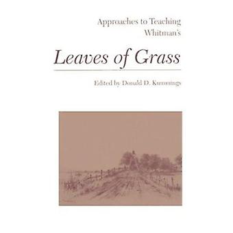 Approaches to Teaching Whitman's Leaves of Grass by Donald D. Kumming