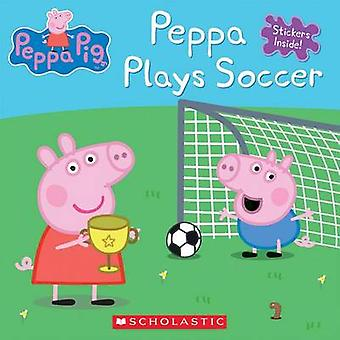 Peppa Plays Soccer by Scholastic - Eone - 9781338032796 Book