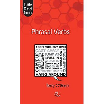 Little Red Book Phrasal Verbs by Terry O Brien - 9788129119674 Book