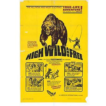 Cartaz do filme selvagem e livre de alta (11 x 17)