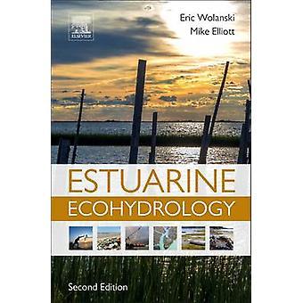 Estuarine Ecohydrology An Introduction Revised by Wolanski & Eric