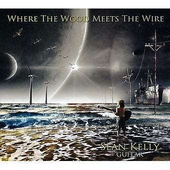 Sean Kelly - hvor skoven opfylder Wire [CD] USA importen