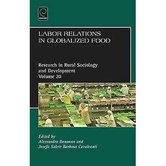 Arbeitsbeziehungen in globalisierten Lebensmitteln von A Bonanno