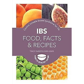 IBS - Food - Facts and Recipes - Control Irritable Bowel Syndrome for L