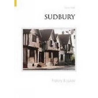 Sudbury History and Guide by Barry Wall - Barry Wallace - 97807524331