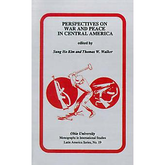 Perspectives on War and Peace in Central America - Symposium - Papers b