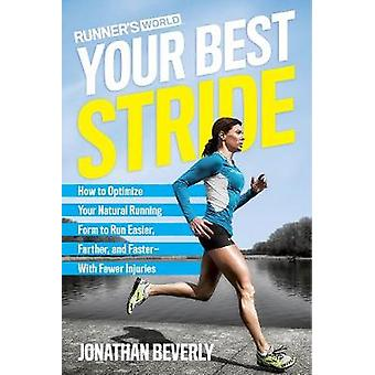 Runner's World Your Best Stride - How to Optimize Your Natural Running