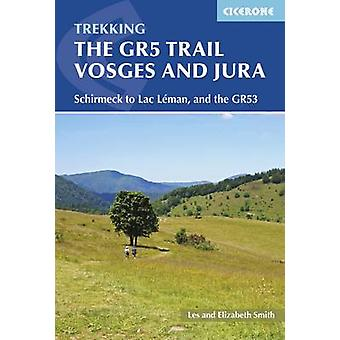 The GR5 Trail - Vosges and Jura - Schirmeck to Lac Leman - and the GR5