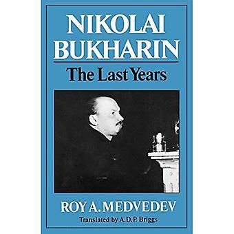 Nikolaï Boukharine: Les dernières années