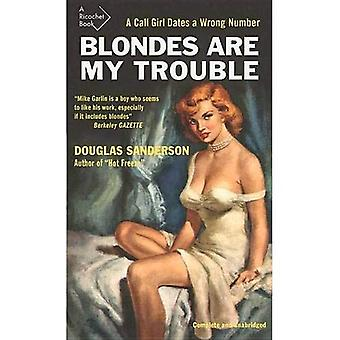 Blondes Are My Trouble (Ricochet)