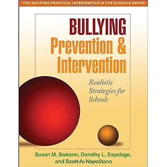 Pesten preventie- en interventiestrategieën: realistische strategieën voor scholen